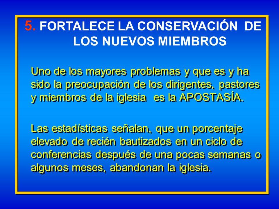 5. FORTALECE LA CONSERVACIÓN DE
