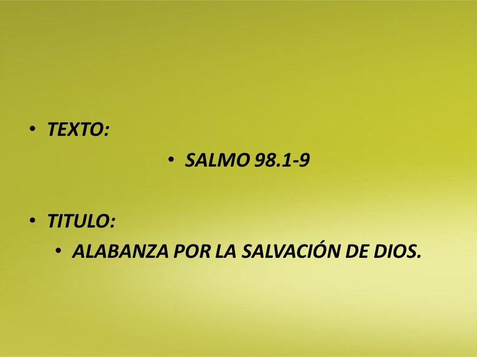 ALABANZA POR LA SALVACIÓN DE DIOS.