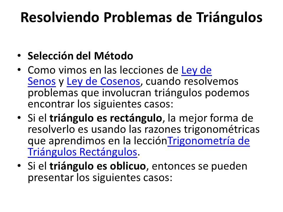 Resolviendo Problemas de Triángulos