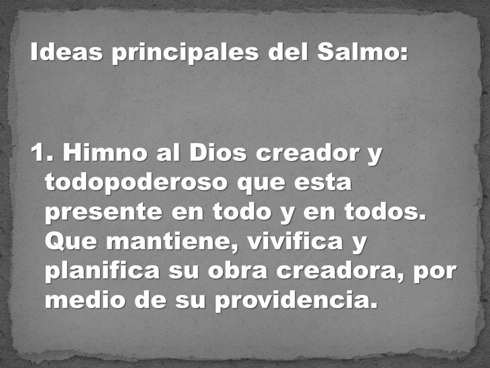 Ideas principales del Salmo: 1