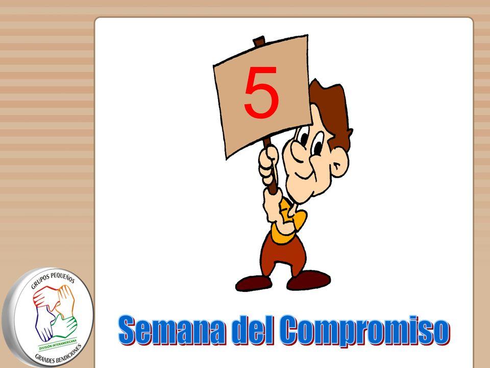 5 Semana del Compromiso