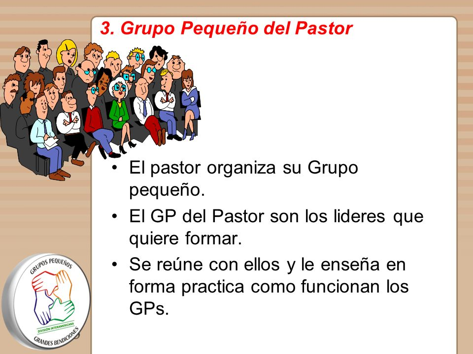 3. Grupo Pequeño del Pastor