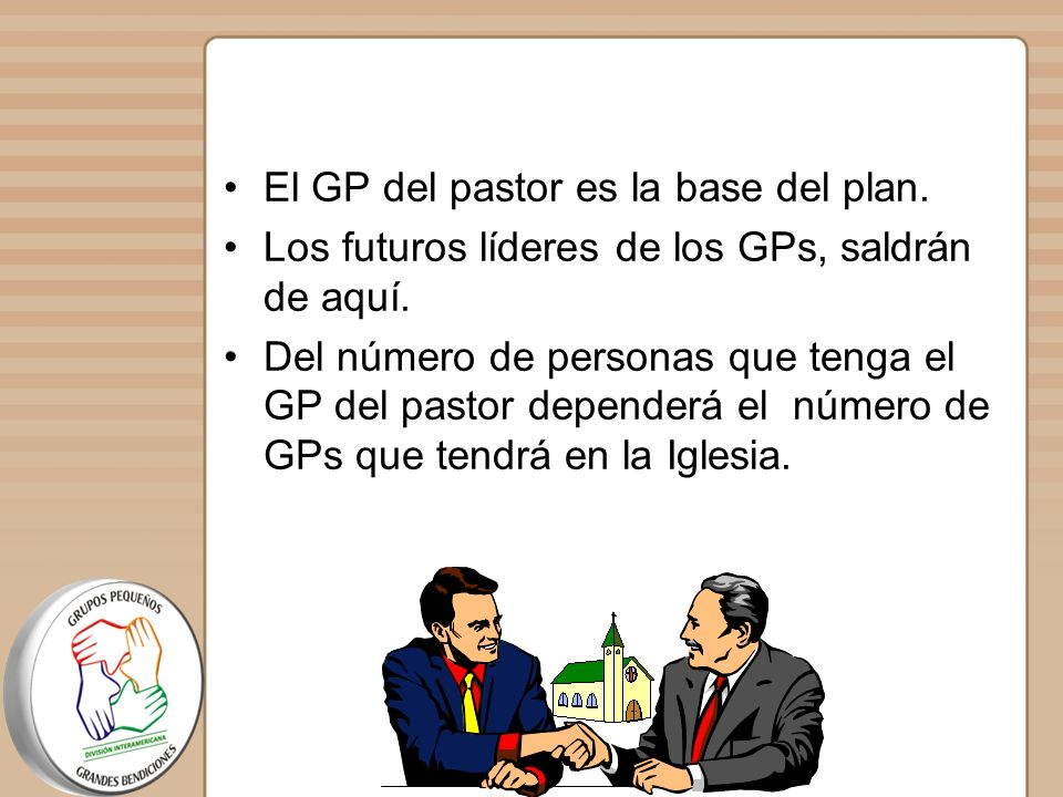 El GP del pastor es la base del plan.