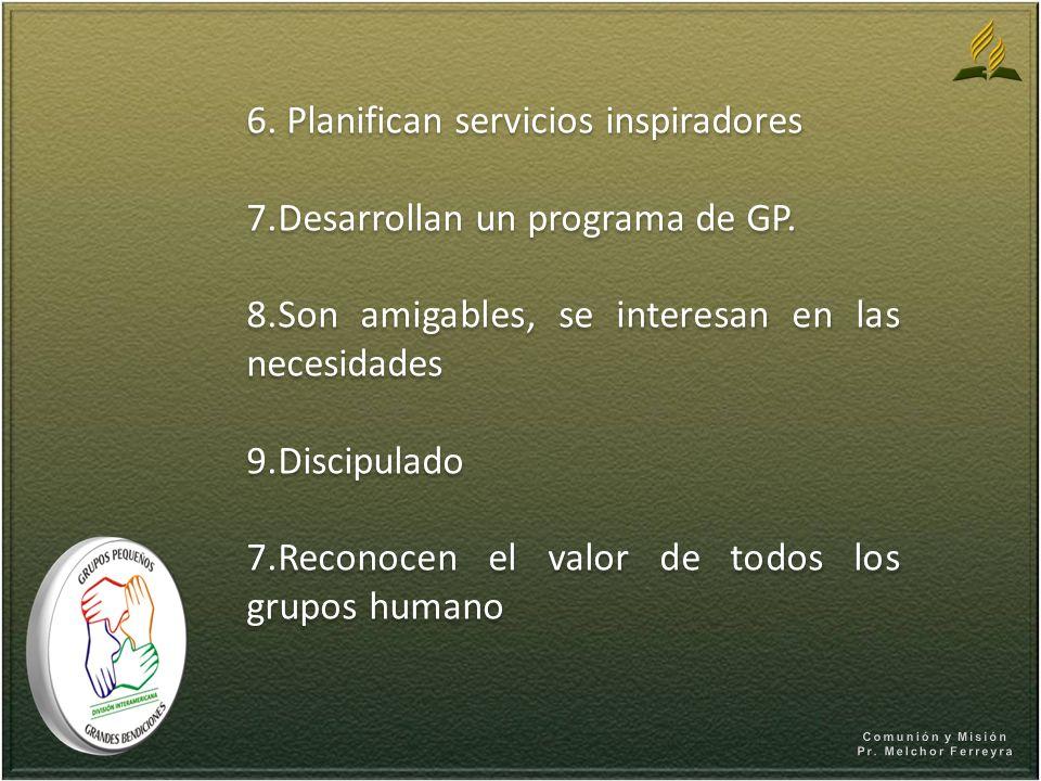 6. Planifican servicios inspiradores