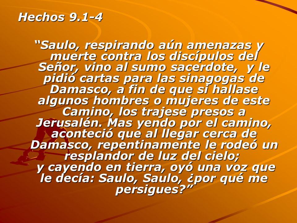 Hechos 9.1-4