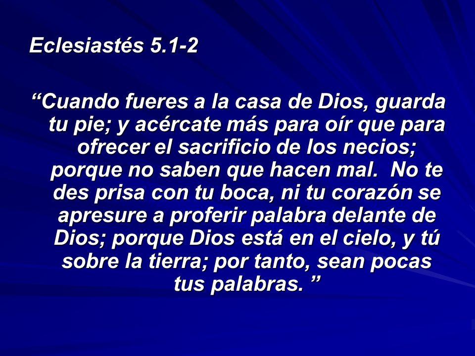 Eclesiastés 5.1-2