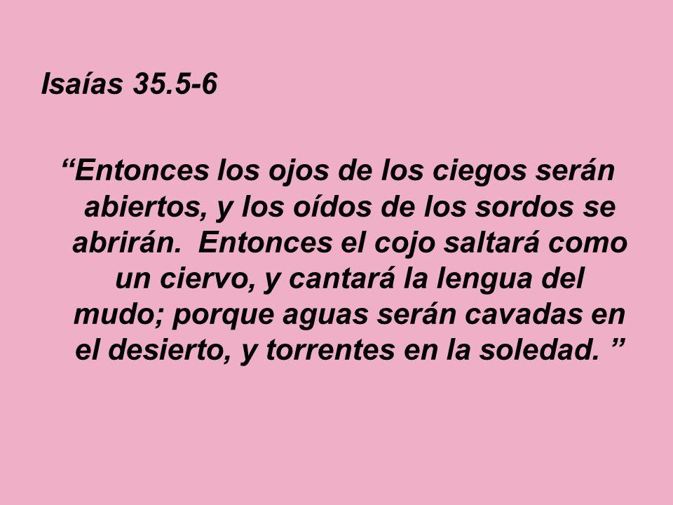 Isaías 35.5-6