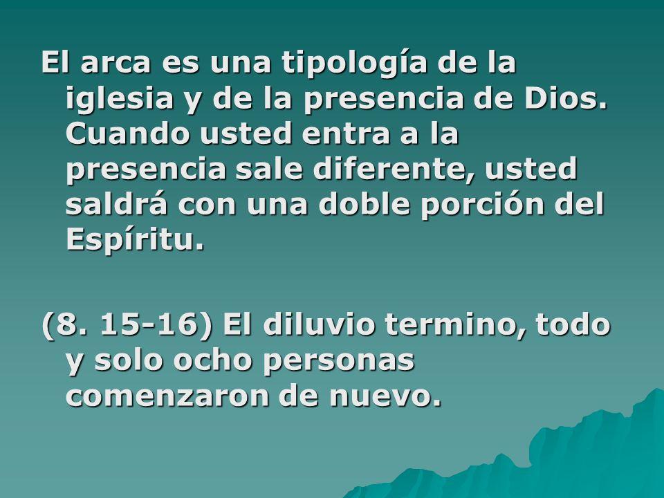 El arca es una tipología de la iglesia y de la presencia de Dios