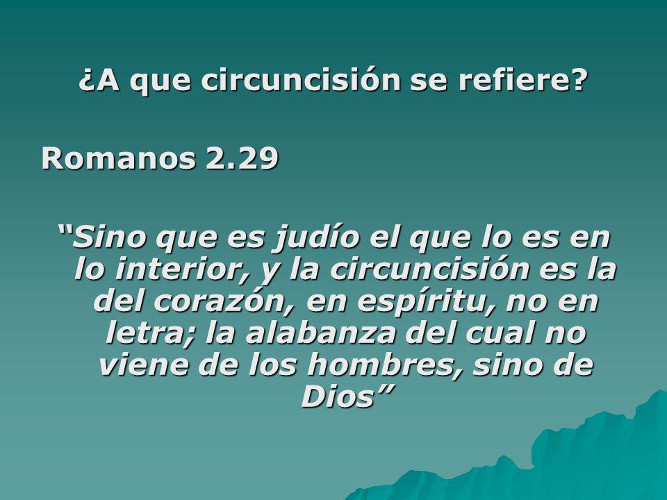 ¿A que circuncisión se refiere