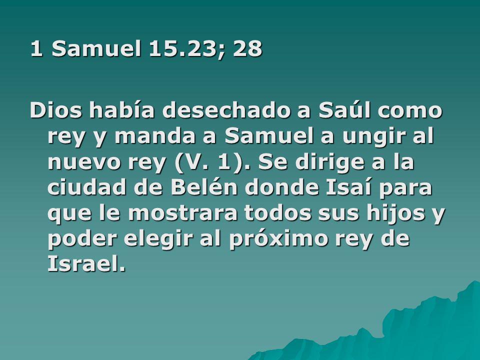 1 Samuel 15.23; 28