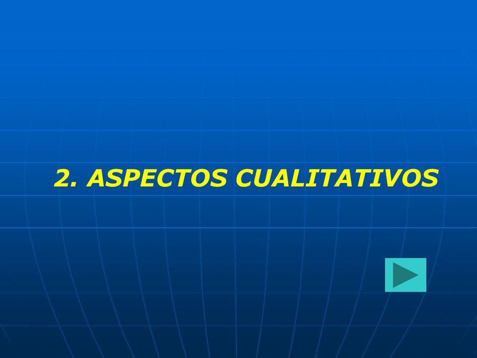 2. ASPECTOS CUALITATIVOS