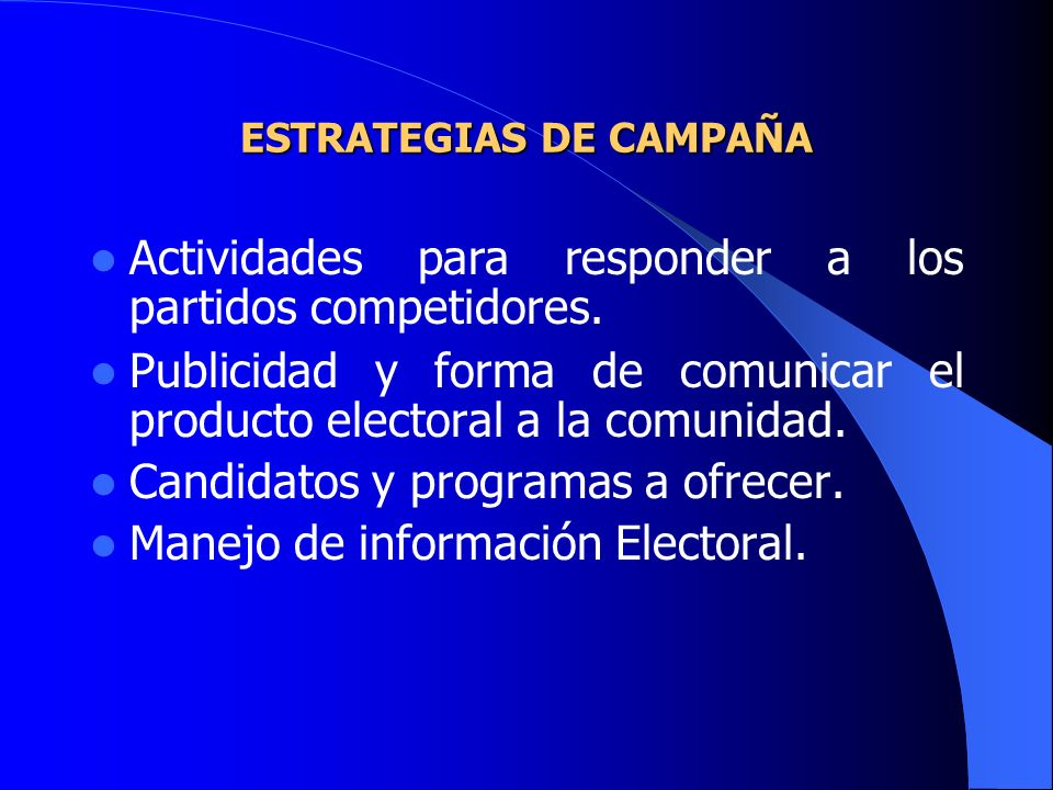 ESTRATEGIAS DE CAMPAÑA