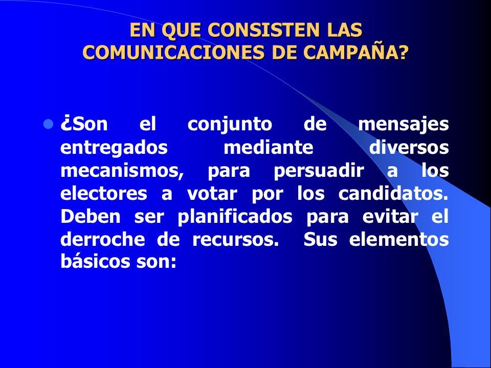 EN QUE CONSISTEN LAS COMUNICACIONES DE CAMPAÑA