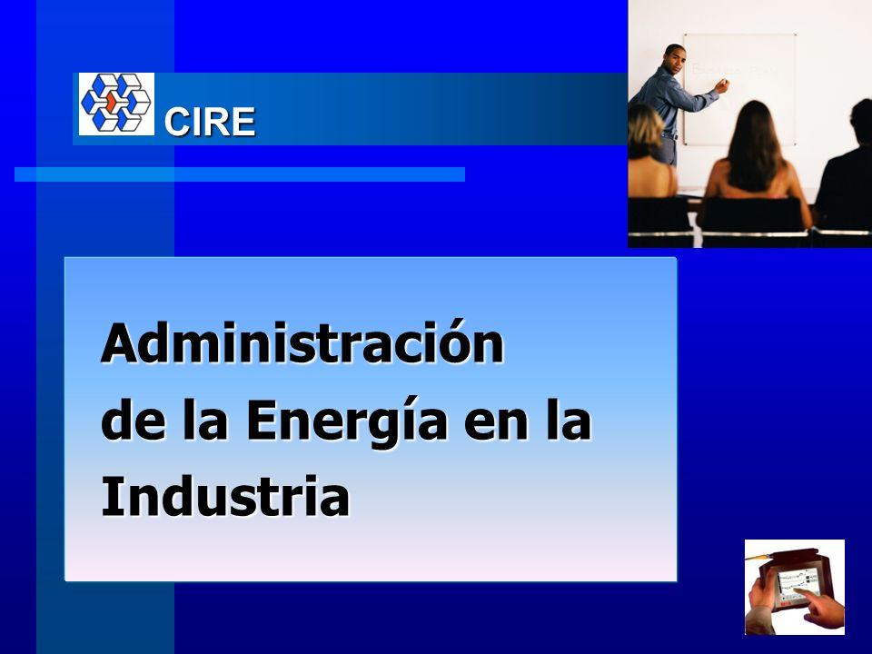 CIRE Administración de la Energía en la Industria
