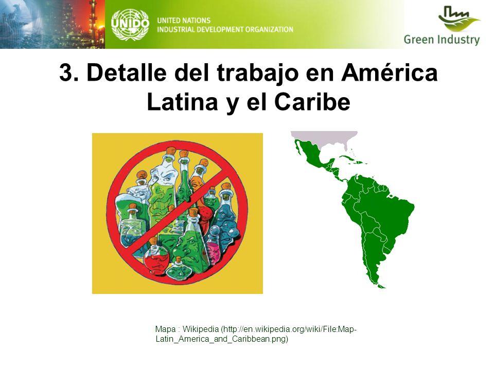 3. Detalle del trabajo en América Latina y el Caribe