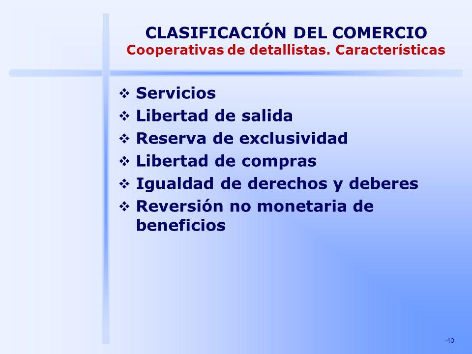 CLASIFICACIÓN DEL COMERCIO Cooperativas de detallistas. Características