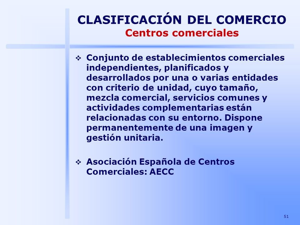 CLASIFICACIÓN DEL COMERCIO Centros comerciales