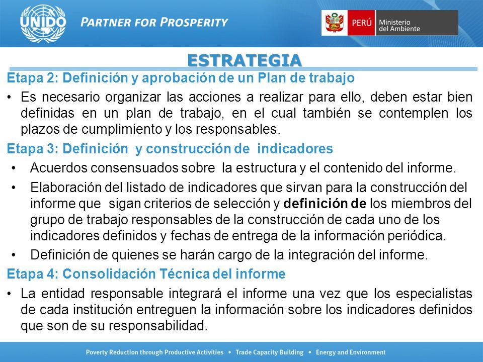 ESTRATEGIA Etapa 2: Definición y aprobación de un Plan de trabajo