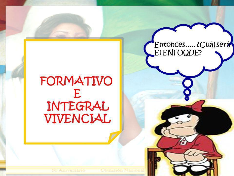 FORMATIVO E INTEGRAL VIVENCIAL