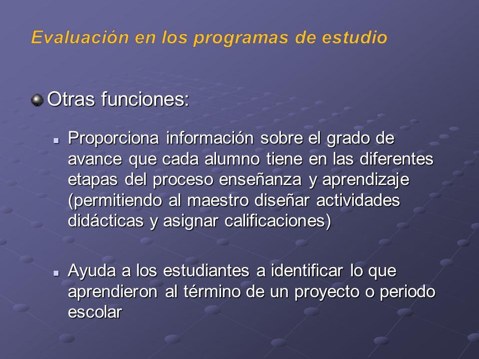 Otras funciones: Evaluación en los programas de estudio
