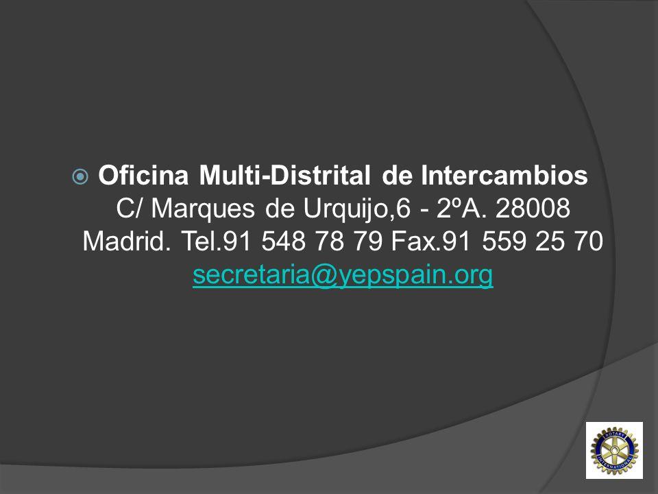 Oficina Multi-Distrital de Intercambios C/ Marques de Urquijo,6 - 2ºA
