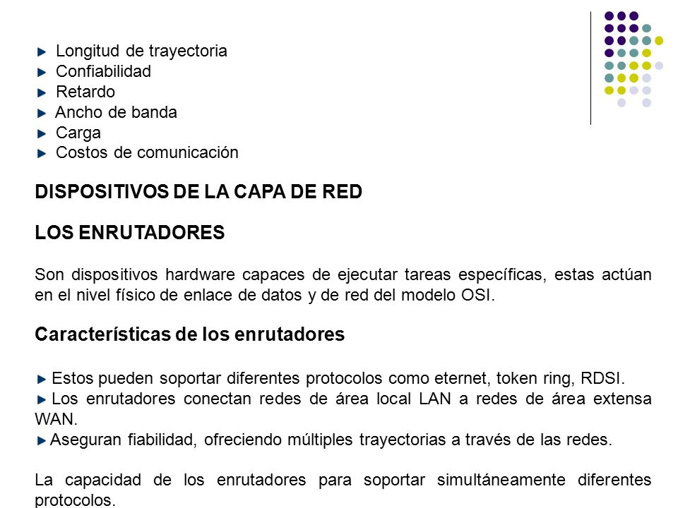 DISPOSITIVOS DE LA CAPA DE RED LOS ENRUTADORES