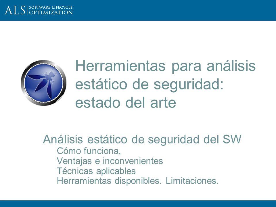 Herramientas para análisis estático de seguridad: estado del arte