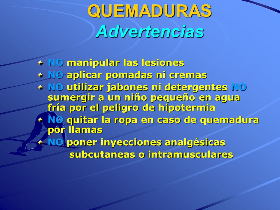 QUEMADURAS Advertencias