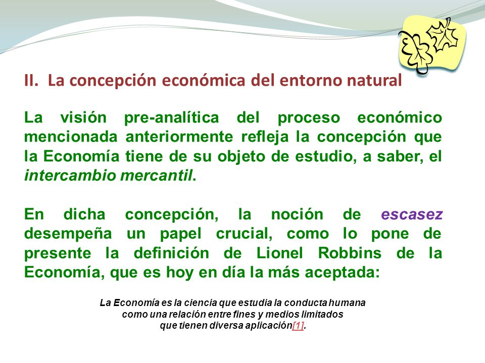 II. La concepción económica del entorno natural
