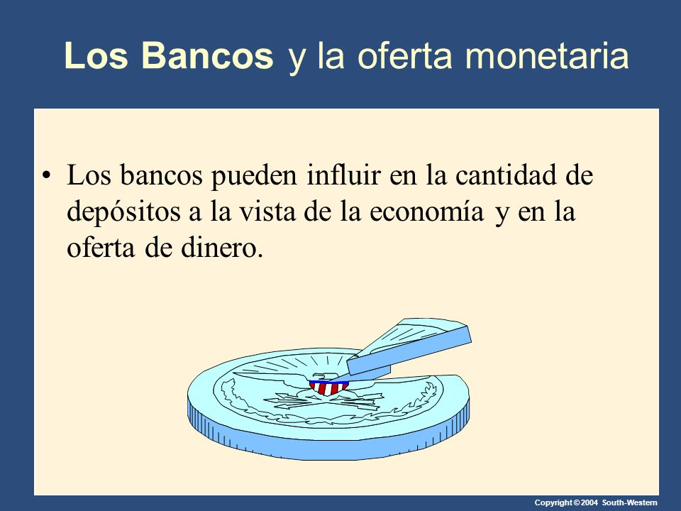 Los Bancos y la oferta monetaria