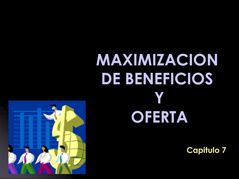 MAXIMIZACION DE BENEFICIOS