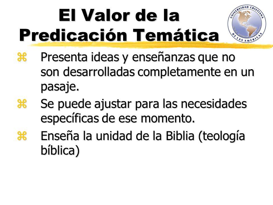 El Valor de la Predicación Temática