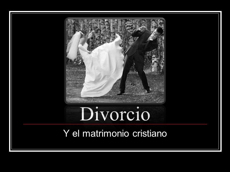 Y el matrimonio cristiano