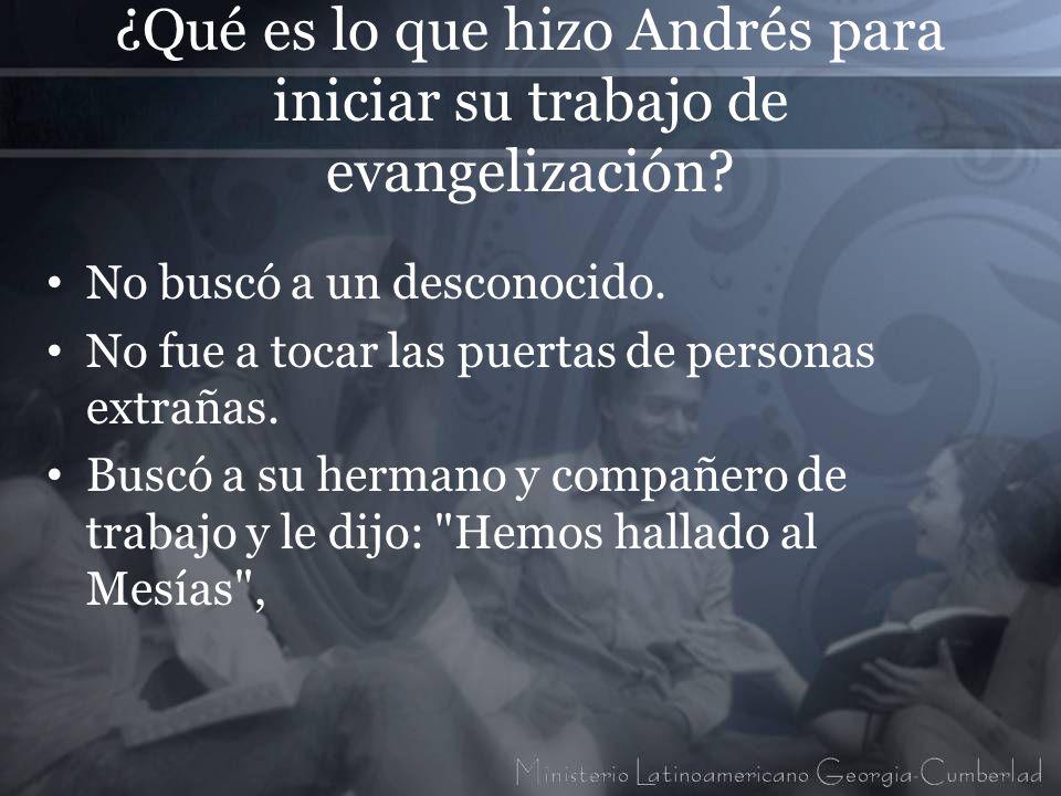 ¿Qué es lo que hizo Andrés para iniciar su trabajo de evangelización