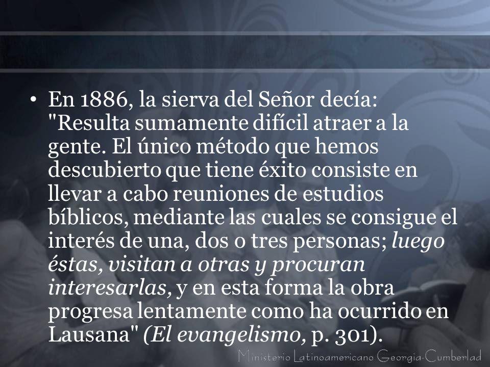 En 1886, la sierva del Señor decía: Resulta sumamente difícil atraer a la gente.