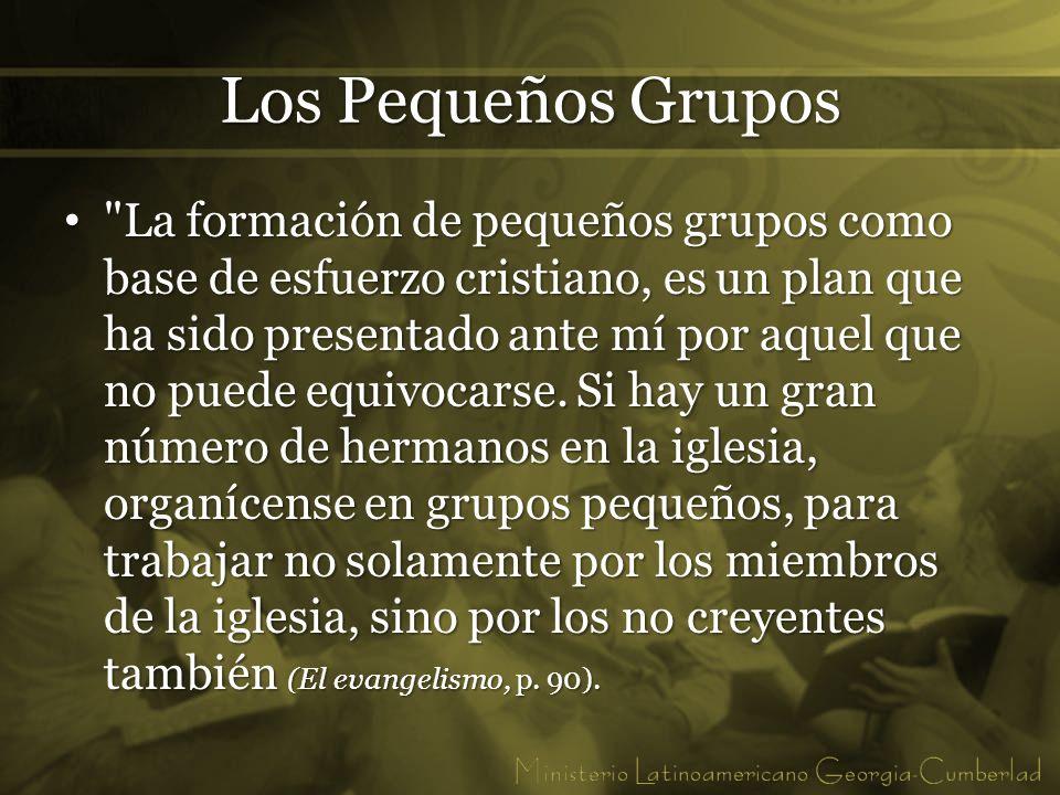 Los Pequeños Grupos