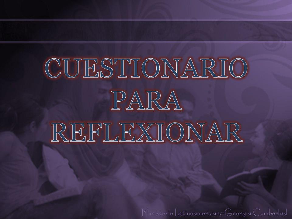 CUESTIONARIO PARA REFLEXIONAR