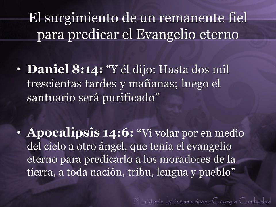 El surgimiento de un remanente fiel para predicar el Evangelio eterno