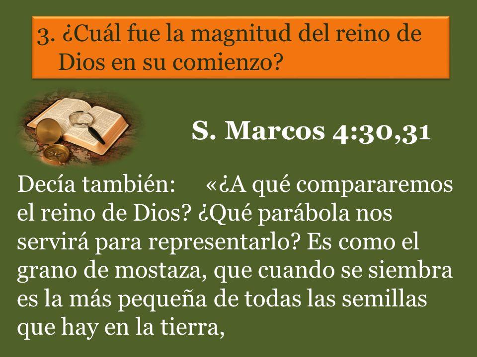 3. ¿Cuál fue la magnitud del reino de Dios en su comienzo