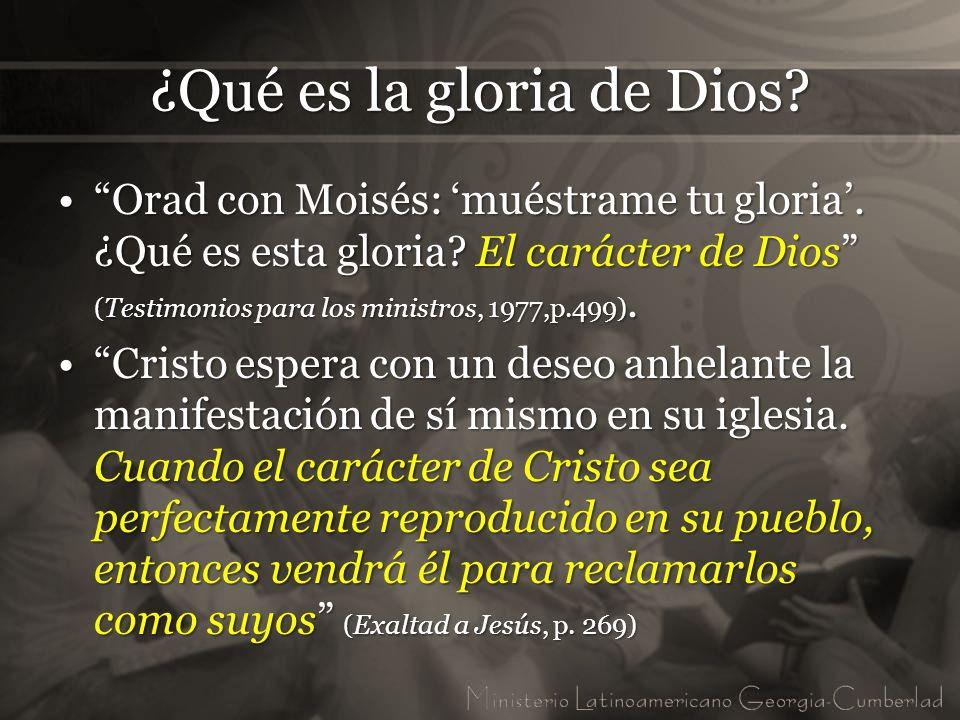 ¿Qué es la gloria de Dios