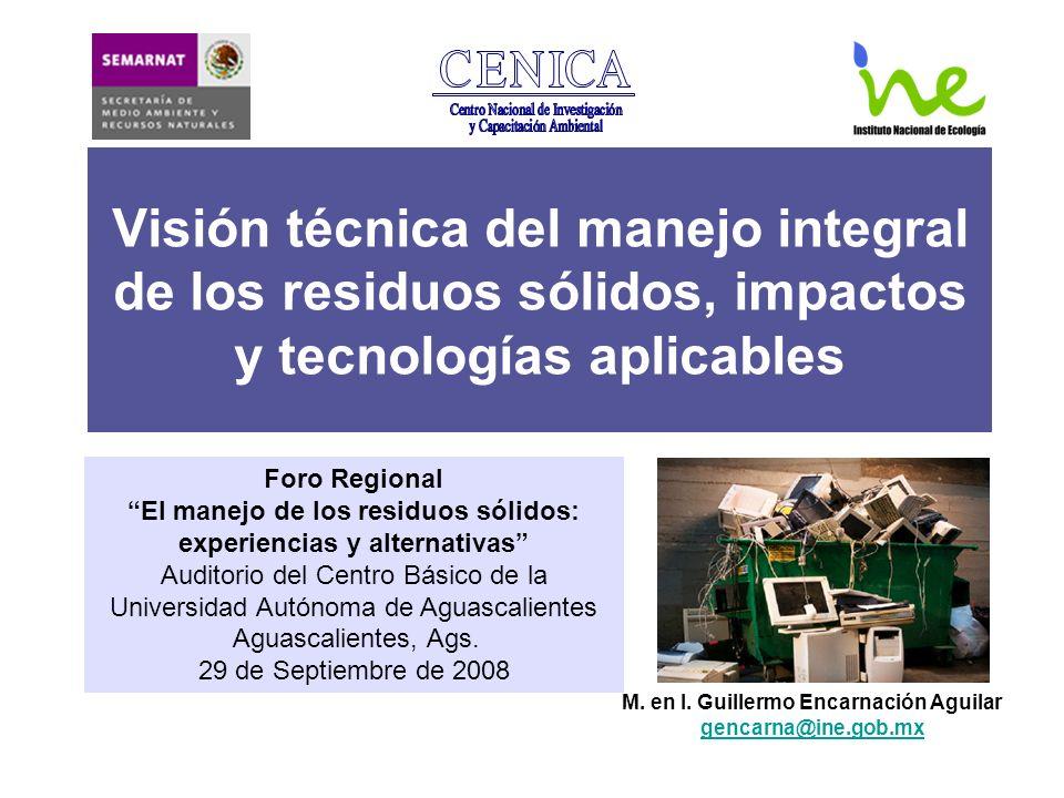 Visión técnica del manejo integral de los residuos sólidos, impactos y tecnologías aplicables