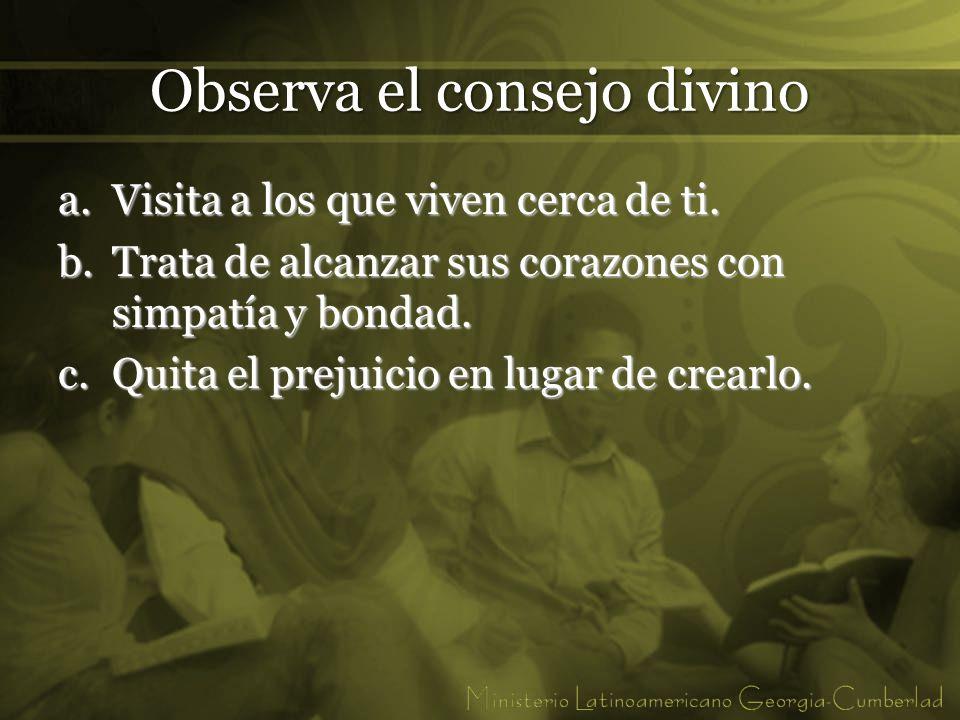 Observa el consejo divino