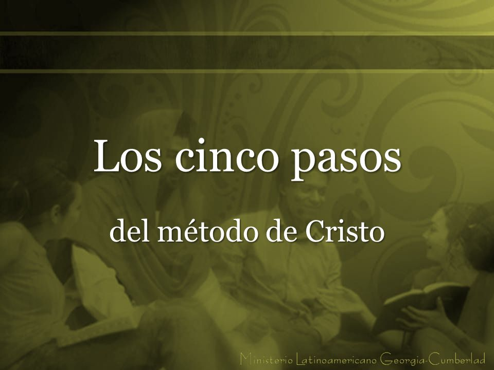 Los cinco pasos del método de Cristo