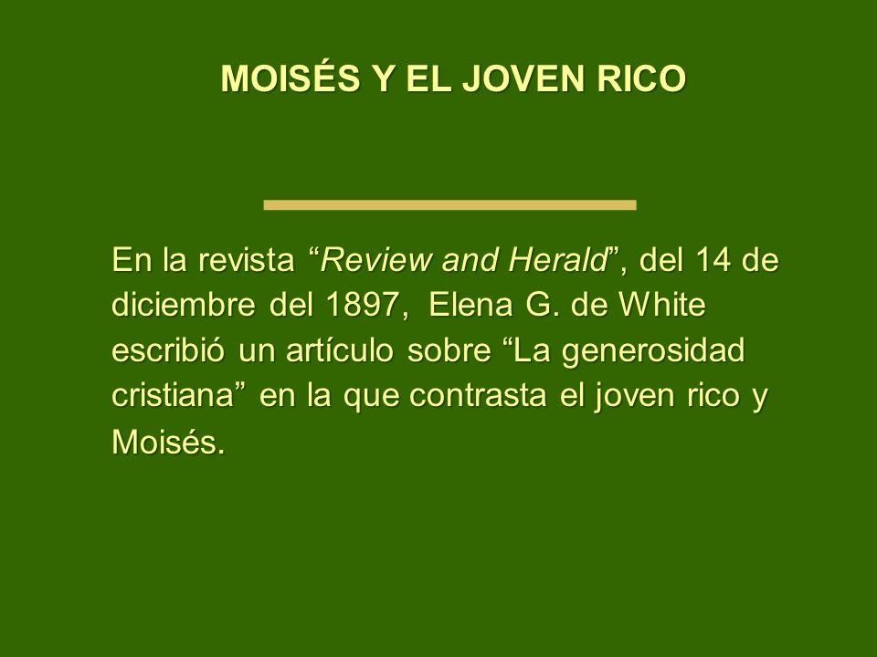 MOISÉS Y EL JOVEN RICO