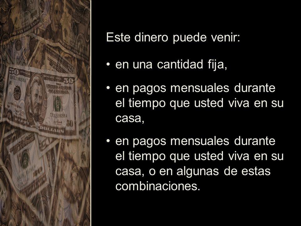 Este dinero puede venir: