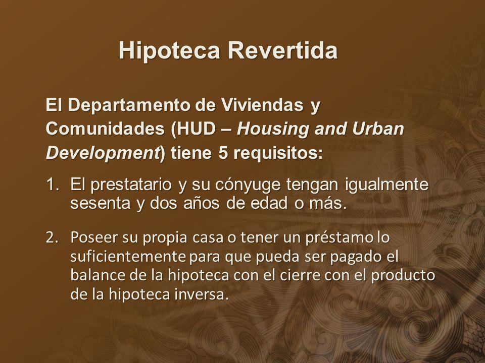 Hipoteca Revertida El Departamento de Viviendas y