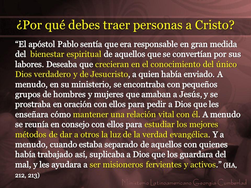 ¿Por qué debes traer personas a Cristo