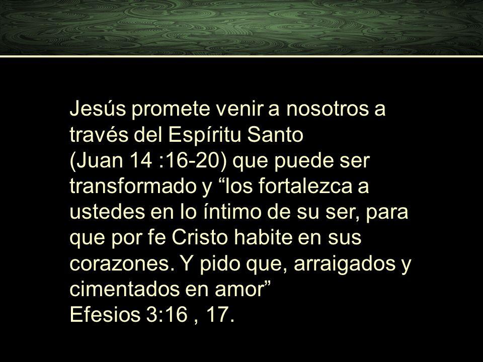 Jesús promete venir a nosotros a través del Espíritu Santo