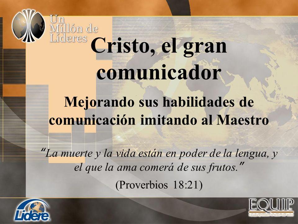 Cristo, el gran comunicador