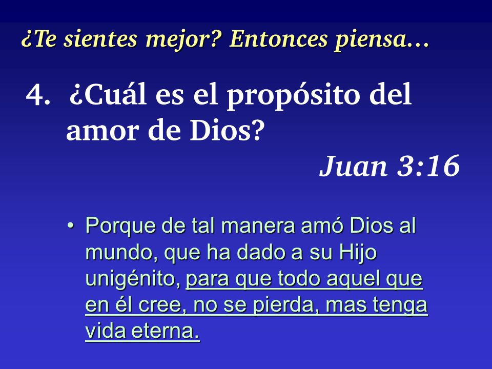 4. ¿Cuál es el propósito del amor de Dios Juan 3:16